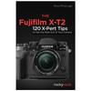 FUJIFILM X-T2 120 X-PERT TIPS