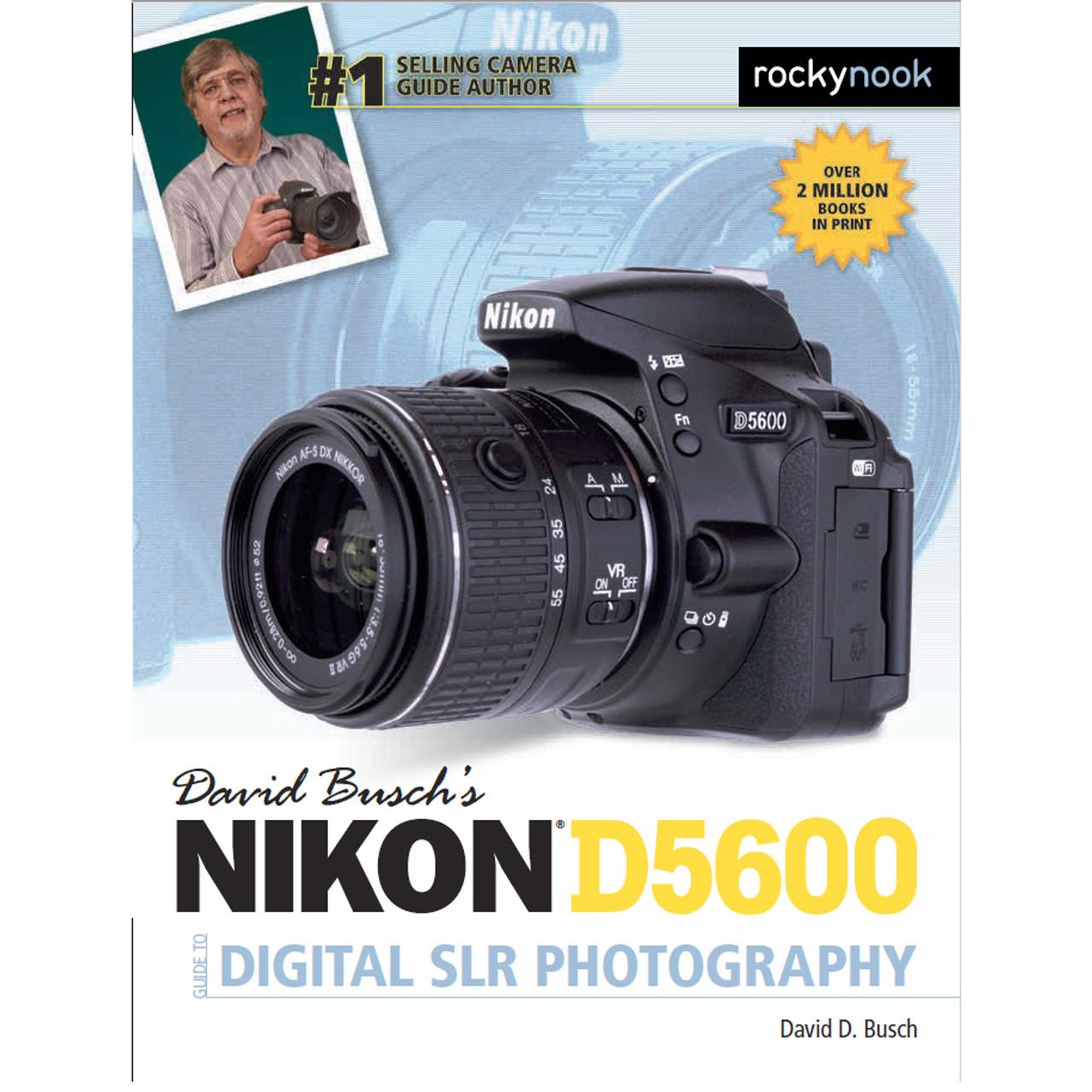 DAVID BUSCH'S NIKON D5600 GUIDE BOOK