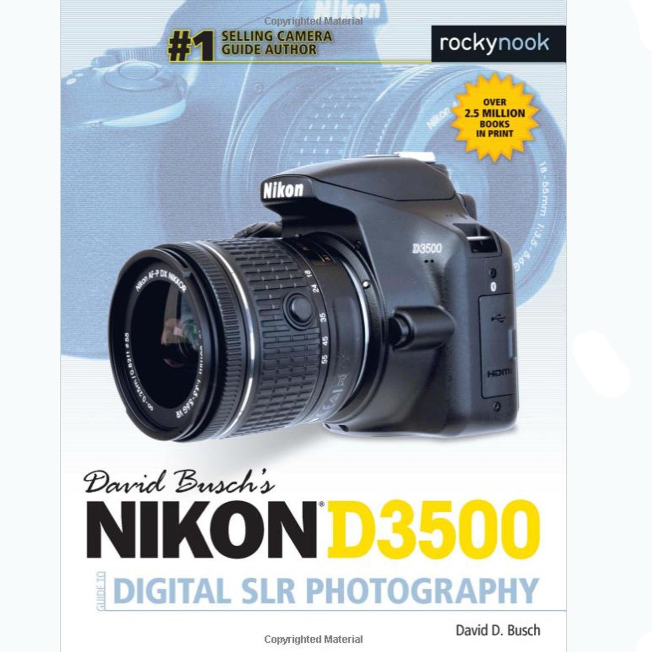 DAVID BUSCH'S NIKON D3500 GUIDE BOOK