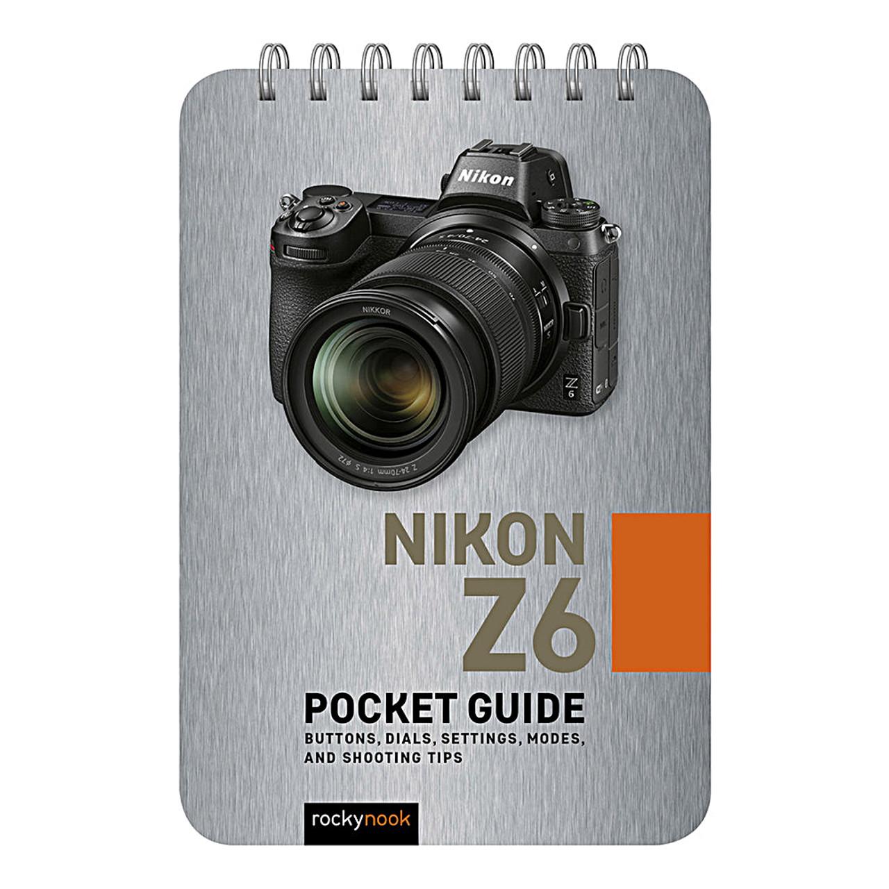NIKON Z6 POCKET GUIDE