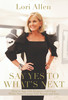 Lori's Book:  Say Yes to Whats Next - Autographed by Lori