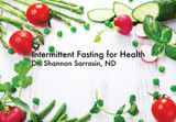 Intermittent Fasting for Health