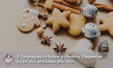 5 Strategies to Have a Healthy December