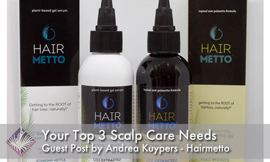 Your Top 3 Scalp Care Needs Right Now