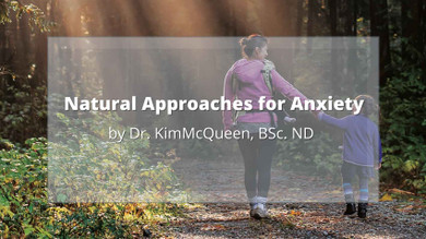 Natural Approaches for Anxiety