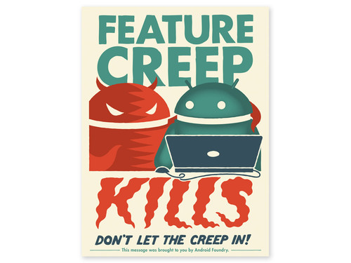 Feature Creep Kills Print