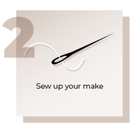 Step 2 Sew Up Your Make