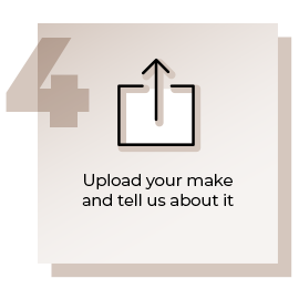 Step 4 Upload Your Make and Tell Us About It