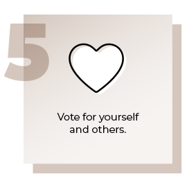 Step 5 Vote for Yourself and Others