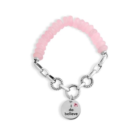 """I do believe"" Rose Pink Stretch Bracelet (B1545)"