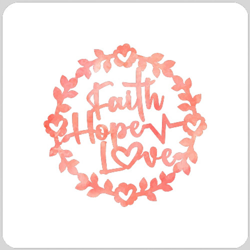 Faith Hope Love Stencil