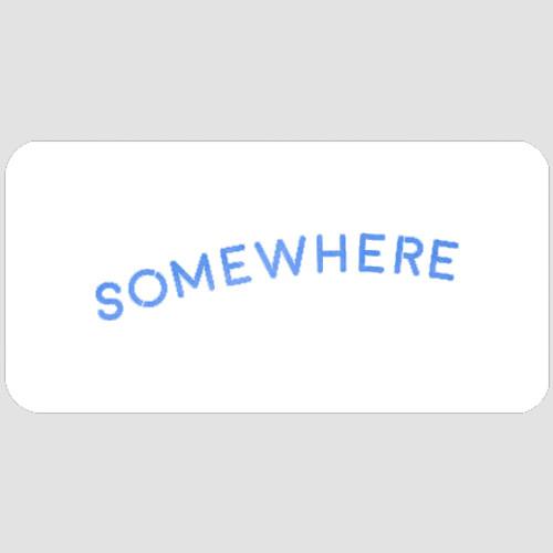 Somewhere Stencil
