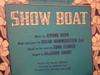 """Kern, Jerome """"Show Boat"""" 1928 Sheet Music Signed Autograph """"You Are Love"""""""