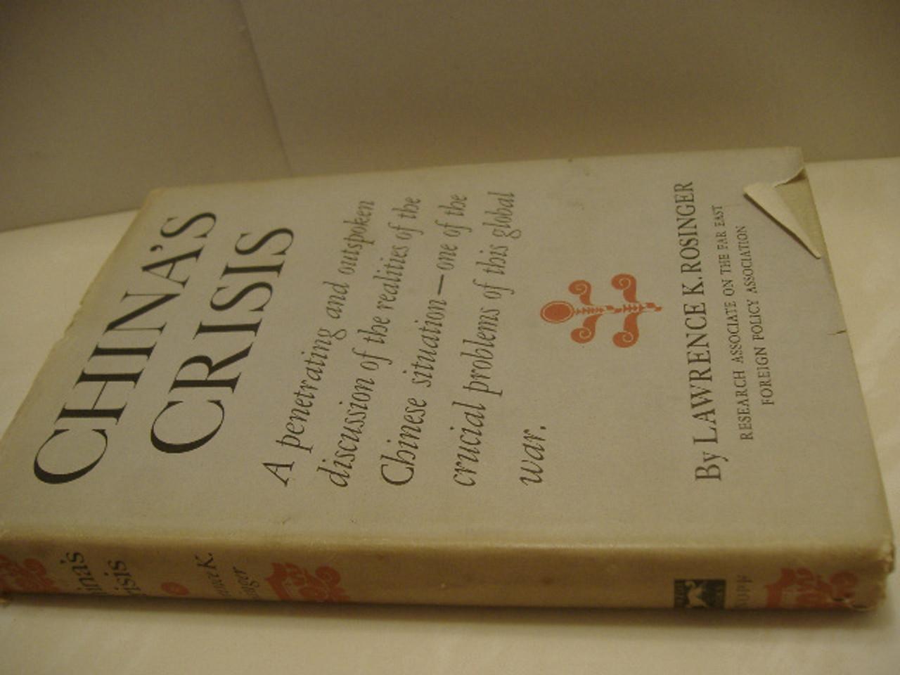 Rosinger, Lawrence K.-China'S Crisis-Book-Signed 1945