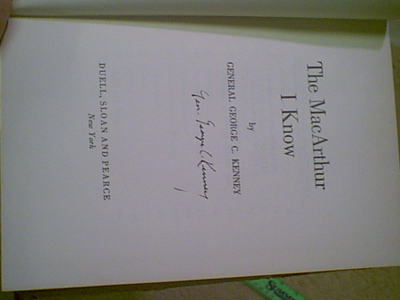 """Kenney, General George C. """"The Macarthur I Know"""" 1951 Book Signed Autograph Ww Ii"""