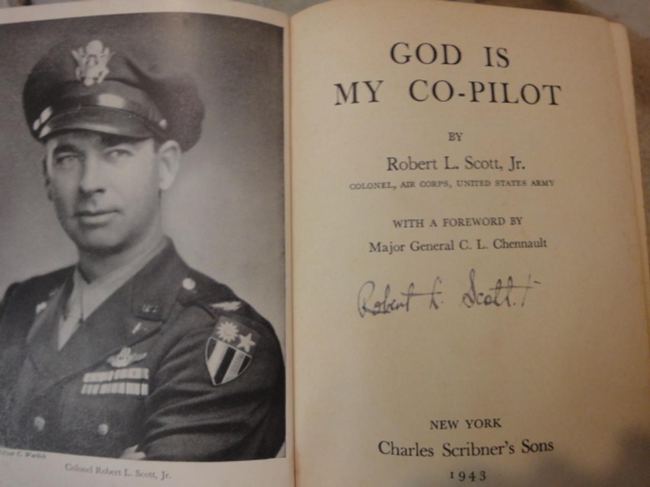 """Scott, Robert L. """"God Is My Co-Pilot"""" 1943 Book Signed Autograph WW II Photos"""
