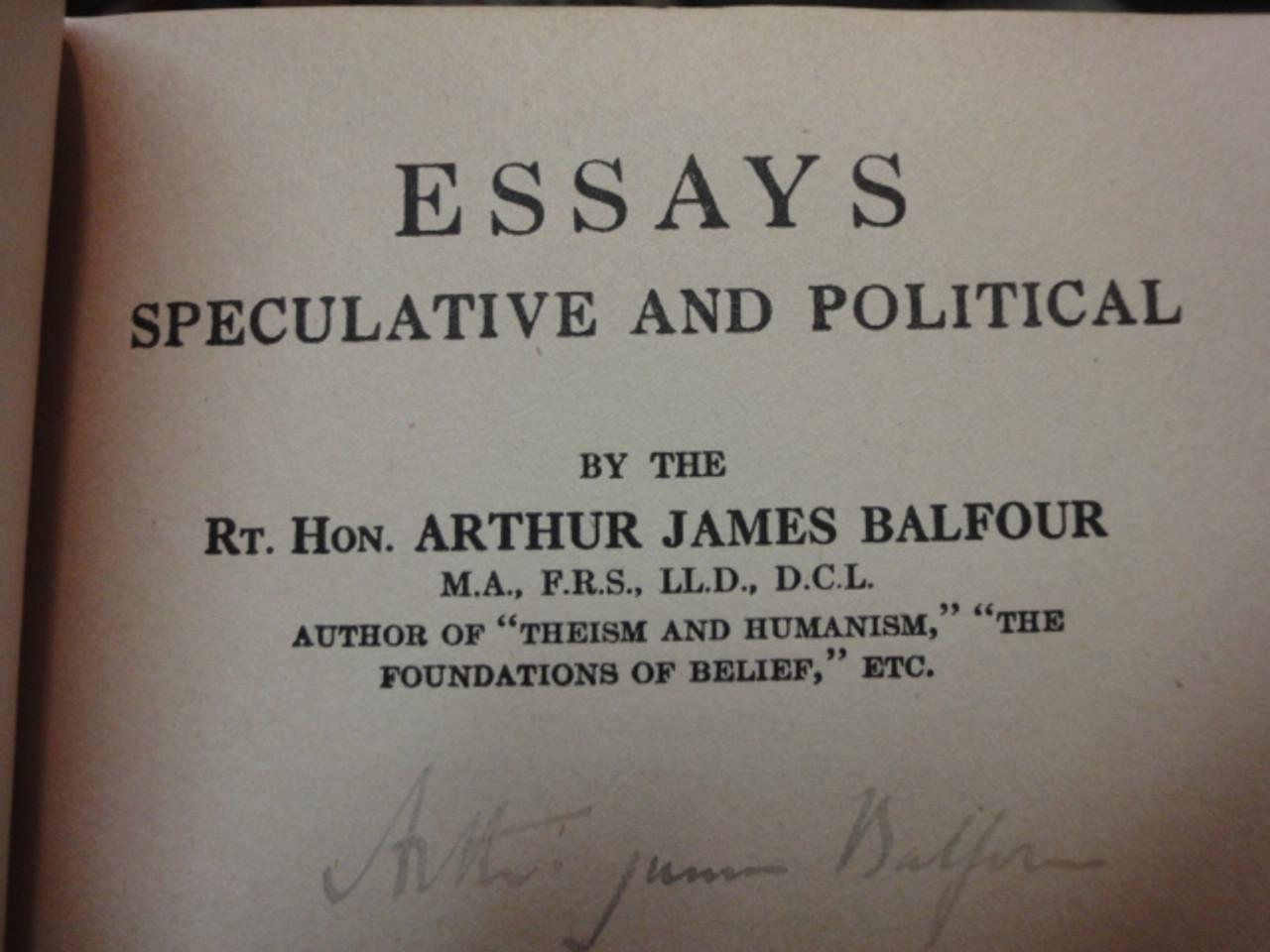"Balfour, Arthur James ""Essays Speculative And Political"" 1921 Book Signed Autograph"