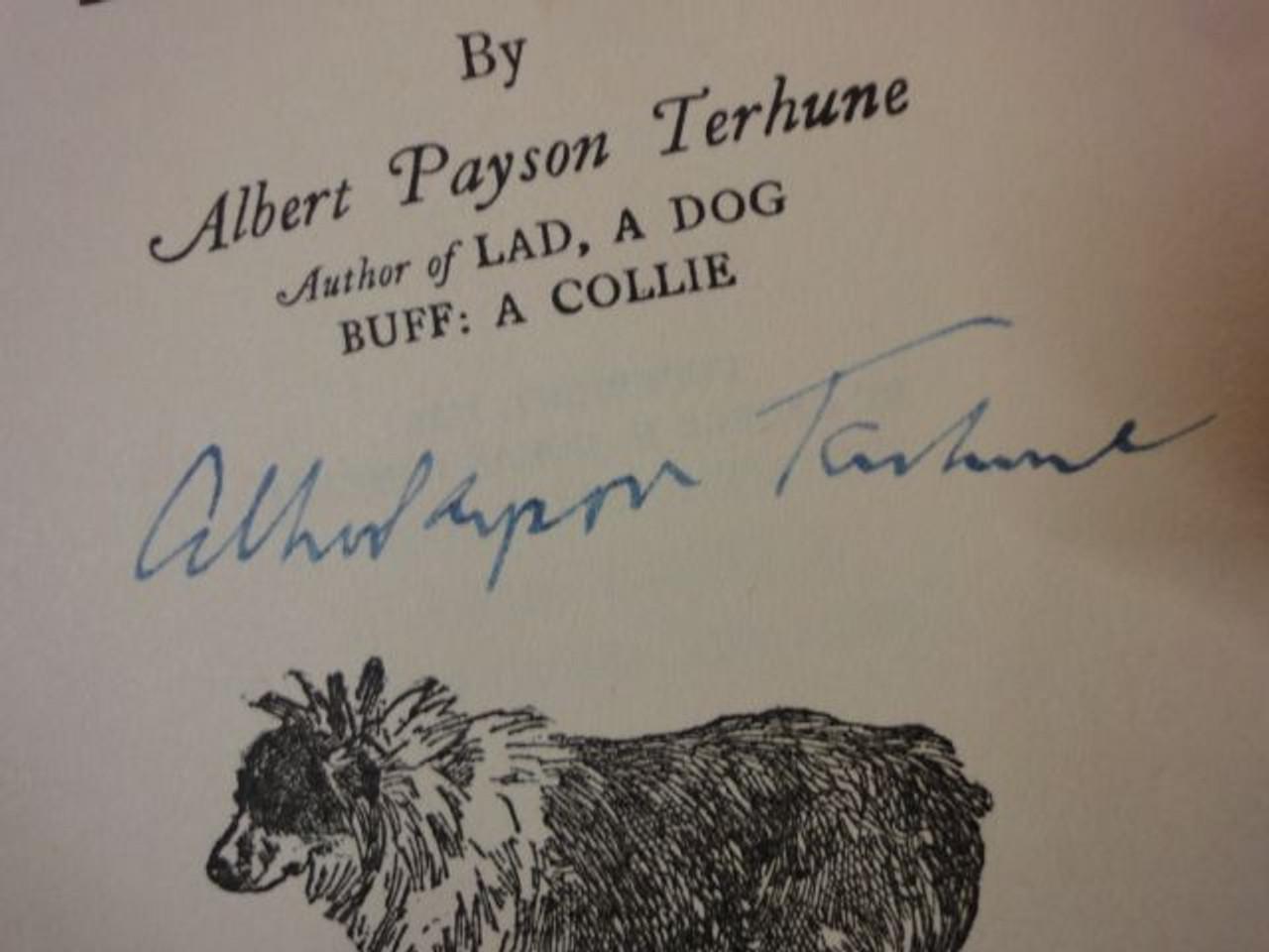 "Terhune, Albert Payson ""Treve"" 1924 Book Signed Autograph Illustrated"