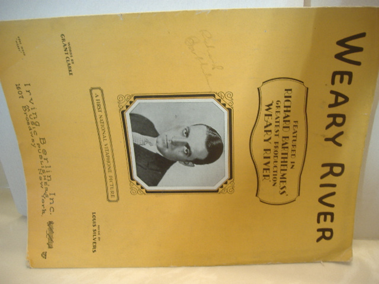 Barthelmess, Richard Sheet Music Signed Autograph Weary River 1929