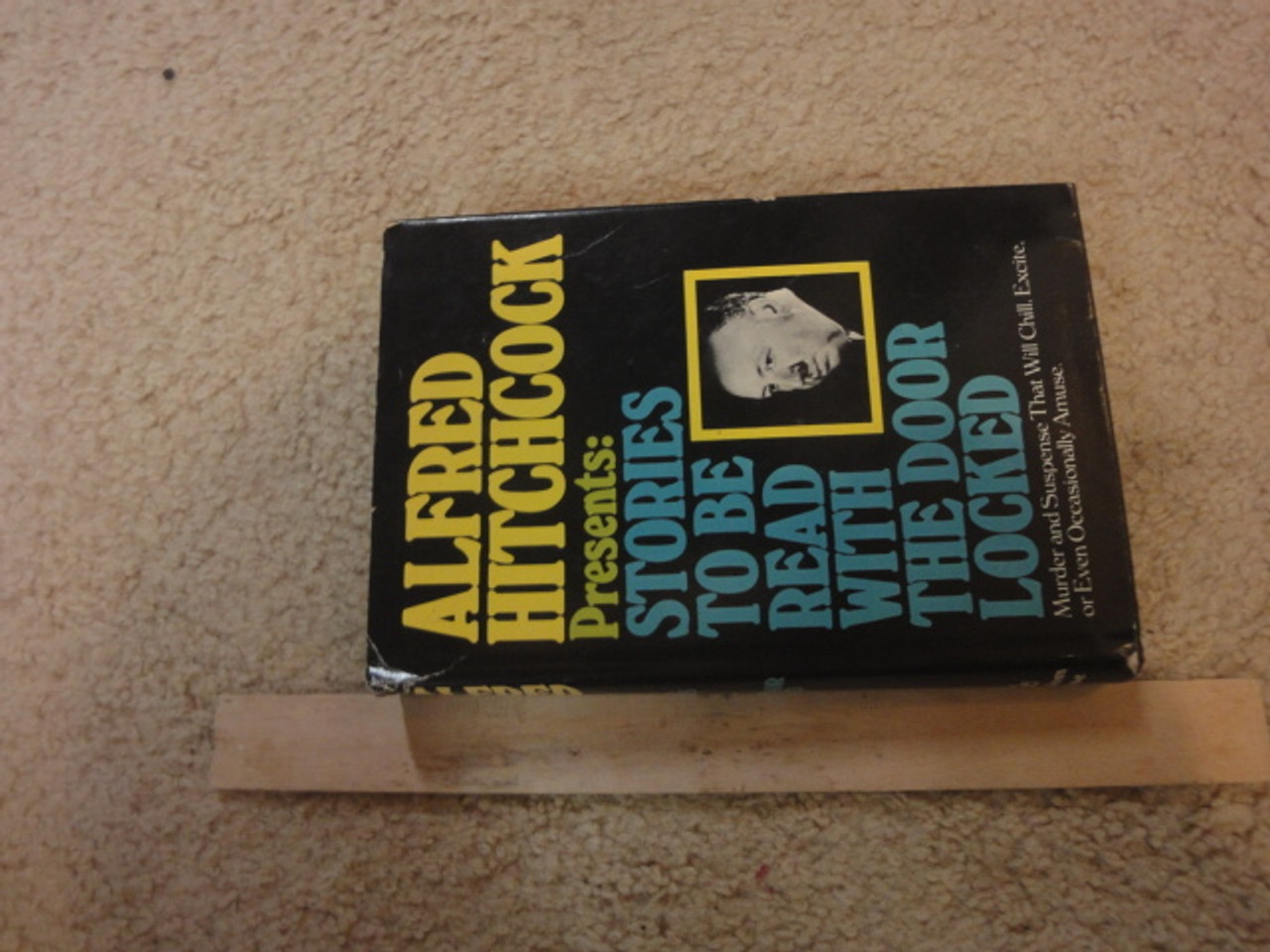 """Hitchcock, Alfred """"Presents Stories To Be Read With The Door Locked' 1975 Book Signed Autograph"""