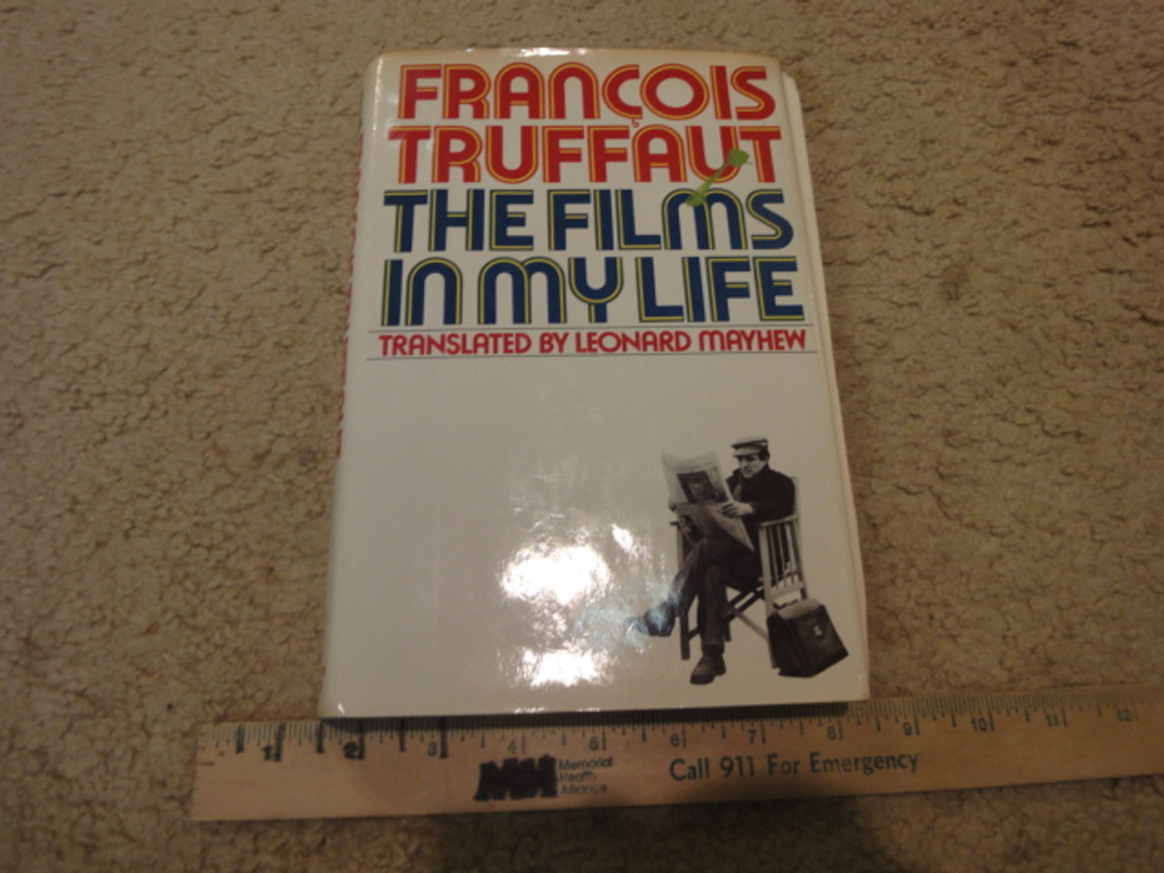 """Truffaut, Francois """"The Films In My Life"""" 1975 Book Signed Autograph"""