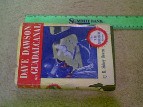 "Bowen, Robert Sidney ""Dave Dawson On Guadalcanal"" 1943 Book Signed Autograph World War Ii"