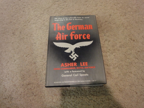"""Spaatz, Carl General """"The German Air Force"""" 1946 Book Signed Autograph Photos WW II First Edition"""