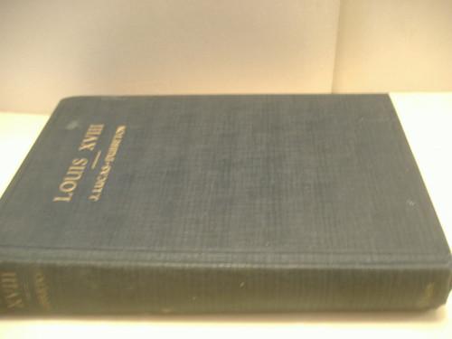 Dubreton, J. Lucas-Louis Xviii-Book-Signed 1927