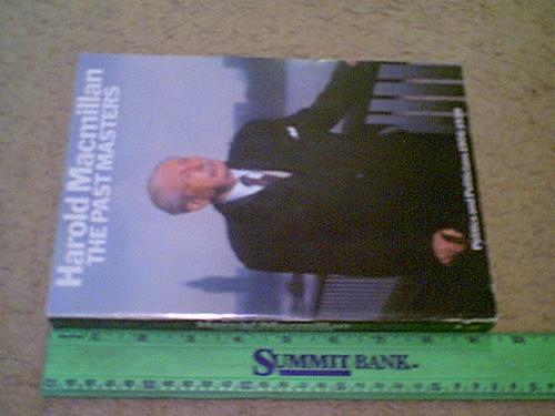 "Macmillan, Harold ""The Past Masters Politics And Politicians 1906-1939"" 1978 Book Signed Autograph Photos"