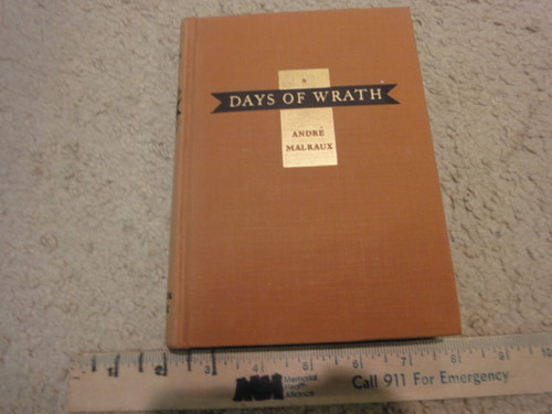 """Malraux, Andre """"Days Of Wrath"""" 1936 Book Signed Autograph"""