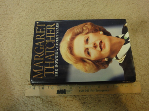 """Thatcher, Margaret Prime Minister """"The Downing Street Years"""" 1993 Book Signed Autograph Photos First Edition"""