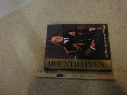 """Mountbatten, Louis Lord """"Mountbatten Eighty Years In Pictures"""" 1979 Book Signed Autograph Photos"""