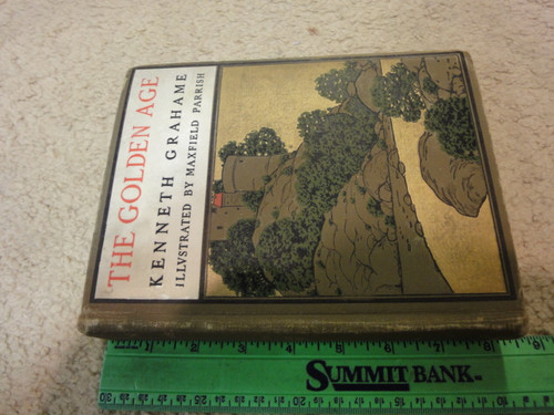 """Parrish, Maxfield """"The Golden Age"""" 1904 Book Signed Autograph Illustrated Kenneth Grahame"""