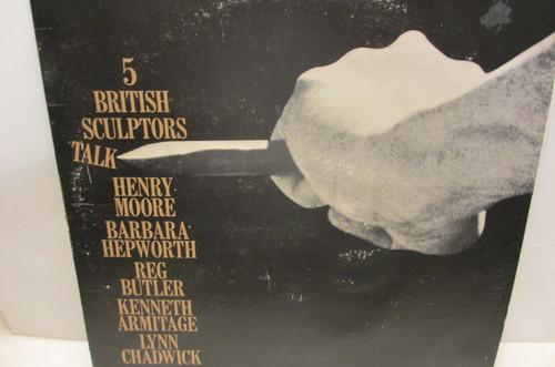 "Moore, Henry Caedmon 1181 ""5 British Sculptors Talk"" Signed Autograph LP"
