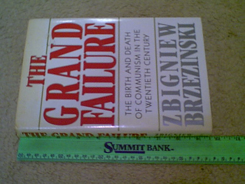 "Brzezinski, Zbigniew ""The Grand Failure"" 1989 Book Signed Autograph"