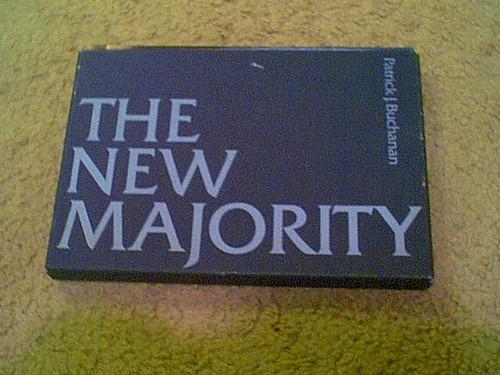 "Buchanan, Patrick ""The New Majority"" Book 1973 Signed Autograph Photos Nixon"