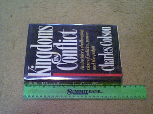 """Colson, Charles """"Kingdoms In Conflict"""" 1987 Book Signed Autograph Watergate"""