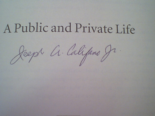 """Califano Jr. Joseph A. """"Inside A Public And Private Life"""" 2004 Book Signed Autograph First Edition"""