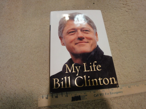 """Clinton, Bill William President """"My Life"""" 2004 Book Signed Autograph Photos"""