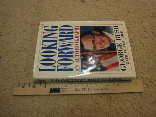 """Bush, George H. President """"Looking Forward"""" 1987 Book Signed Autograph Photos"""