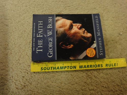 "Bush, George W. President ""The Faith Of"" 2004 Book Signed Autograph Photos"