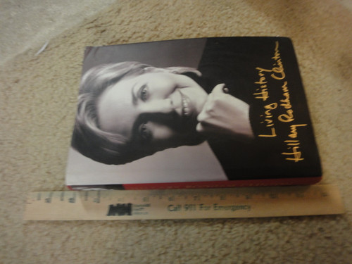 """Clinton, Hillary Rodham """"Living History"""" 2003 Book Signed Autograph Photos"""
