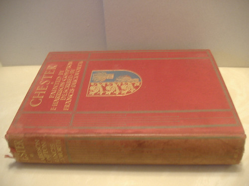 Duckworth, Francis R.G. -Chester-Book-Signed 1910