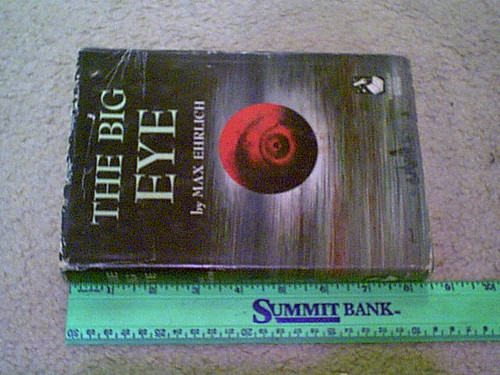 """Ehrlich, Max """"The Big Eye"""" 1949 Book Signed Autograph Science Fiction"""