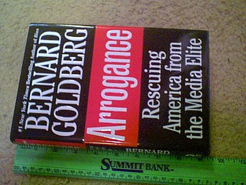 "Goldberg, Bernard ""Arrogance Rescuing America From The Media Elite"" 2003 Book Signed Autograph"