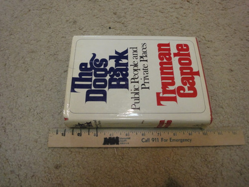 """Capote, Truman """"The Dogs Bark"""" 1973 Book Signed Autograph"""