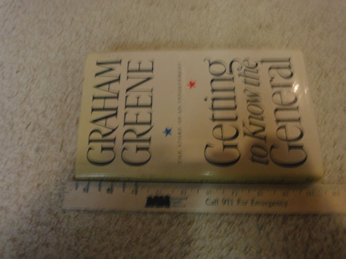 """Greene, Graham """"Getting To Know The General"""" 1984 Book Signed Autograph"""