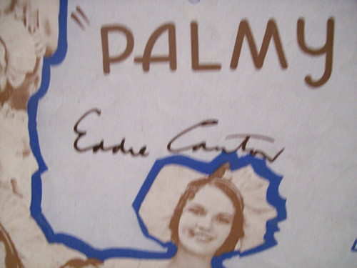 Cantor, Eddie Sheet Music Signed Autograph Bend Down Sister Palmy Days 1931