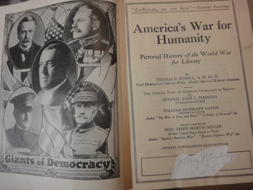 """Pershing, John General """"The Official Story Of American Operations In France""""/""""America's War For Humanity-Pictorial History of the World War for Liberty"""" 1919 Book Signed Autographs Photos World War I"""
