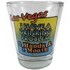 Drinking Problem Las Vegas Shotglass